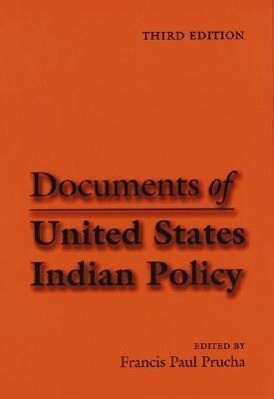 Documents of United States Indian Policy als Taschenbuch