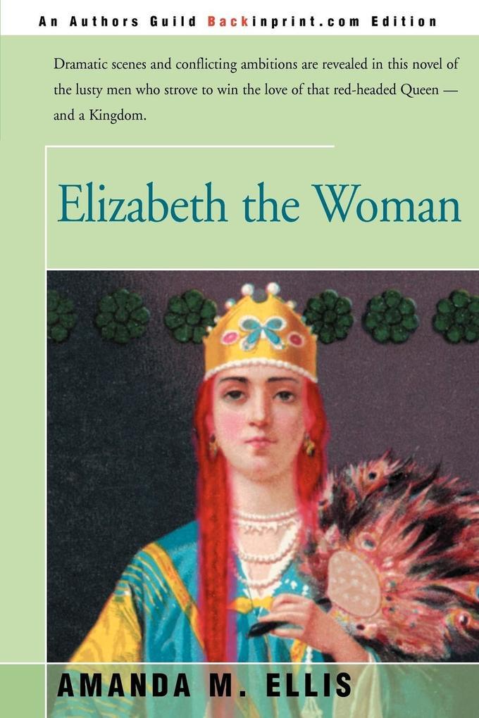 Elizabeth the Woman als Taschenbuch