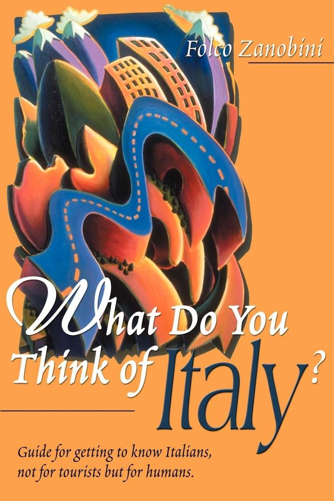 What Do You Think of Italy? als Taschenbuch