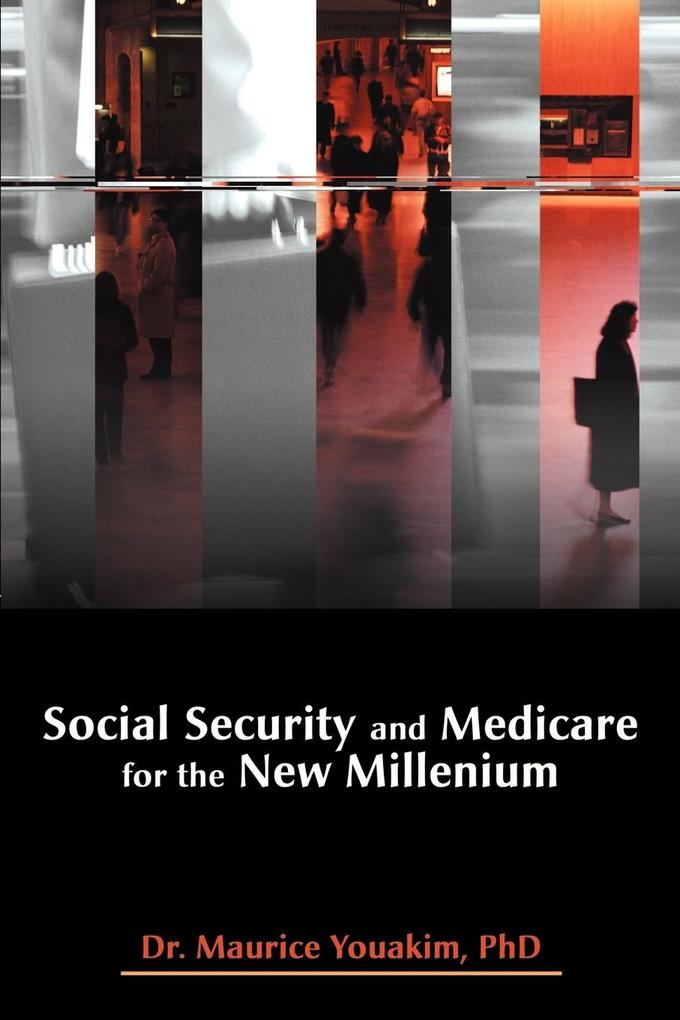 Social Security and Medicare for the New Millenium als Taschenbuch
