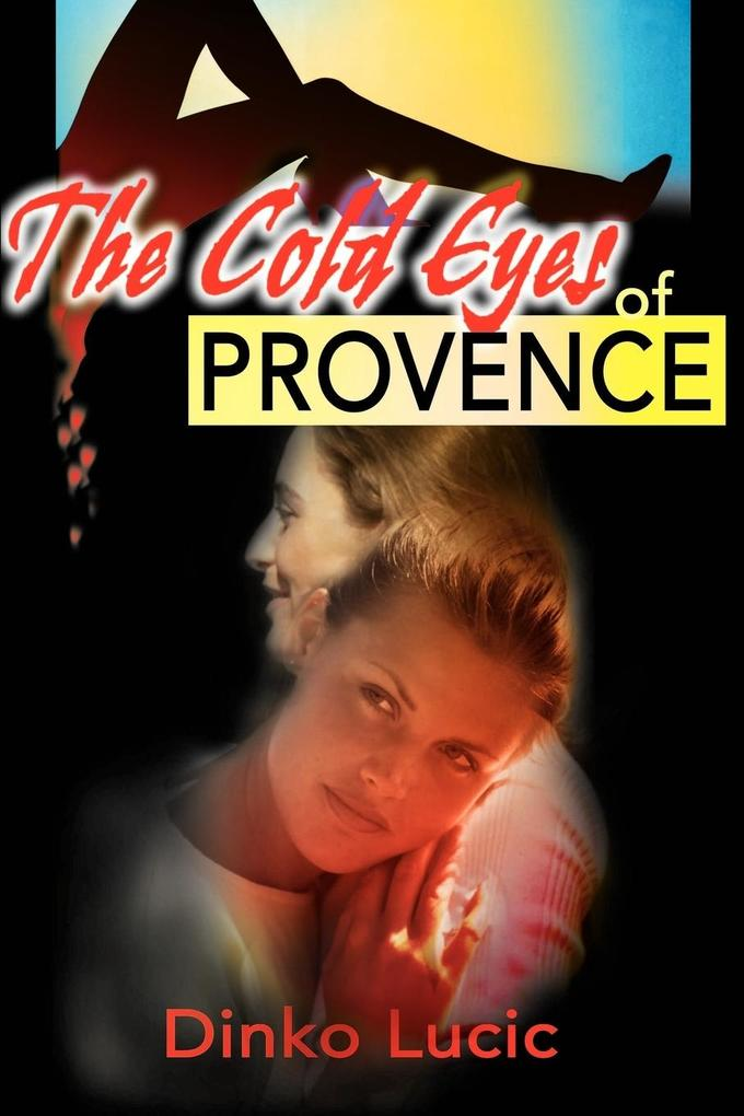The Cold Eyes of Provence als Taschenbuch