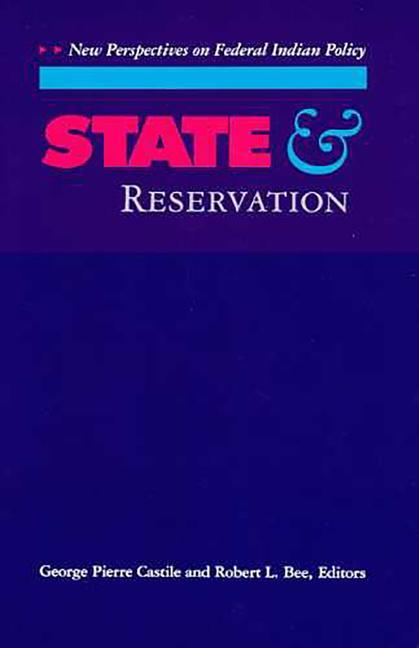 State and Reservation: New Perspectives on Federal Indian Policy als Taschenbuch