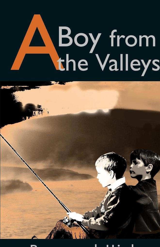 A Boy from the Valleys als Taschenbuch
