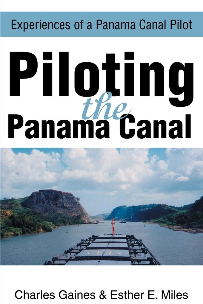 Piloting the Panama Canal als Taschenbuch