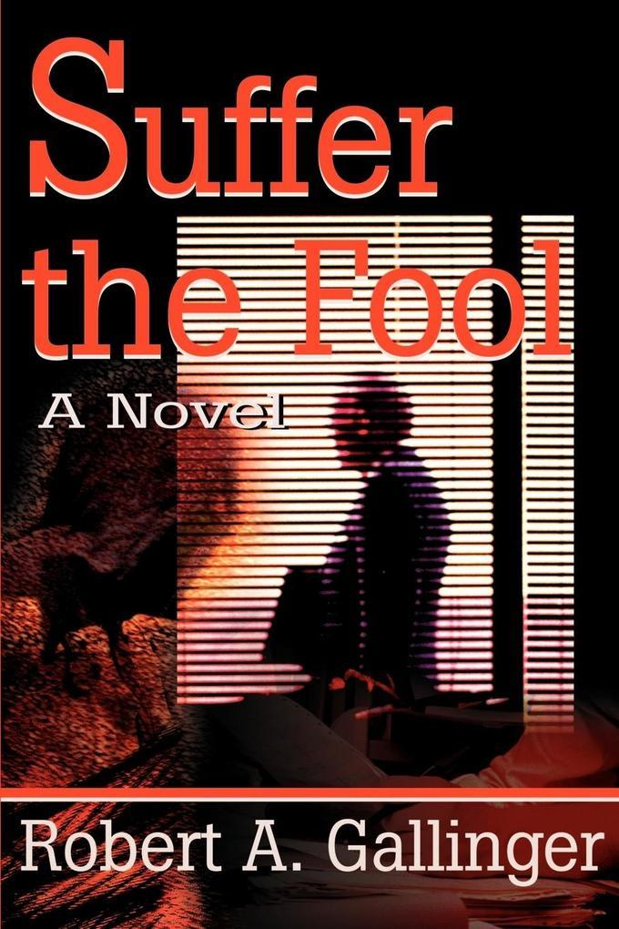 Suffer the Fool als Taschenbuch