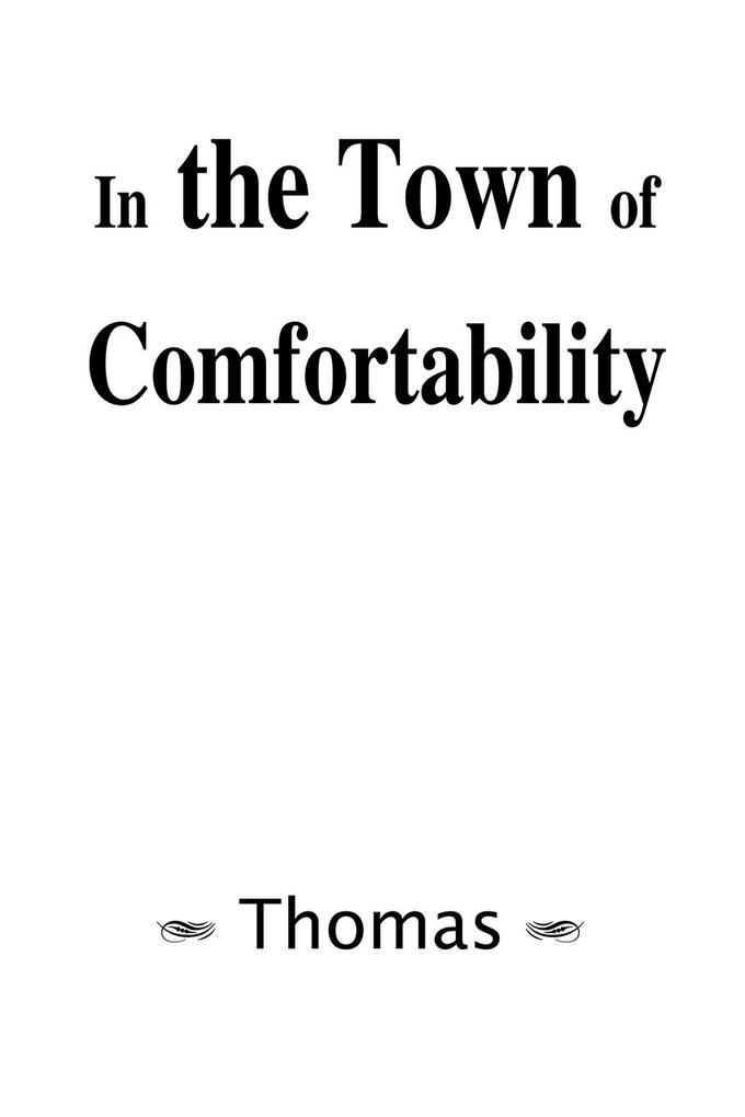 In the Town of Comfortability als Taschenbuch
