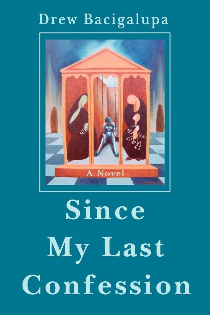 Since My Last Confession als Taschenbuch