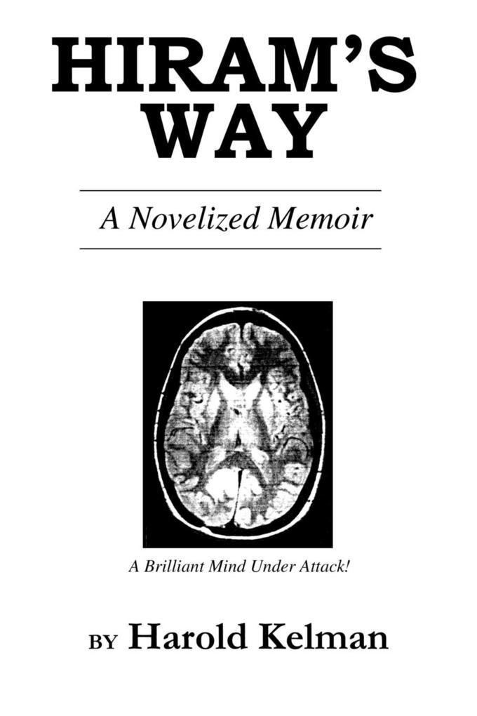 Hiram's Way: A Novelized Memoir als Taschenbuch