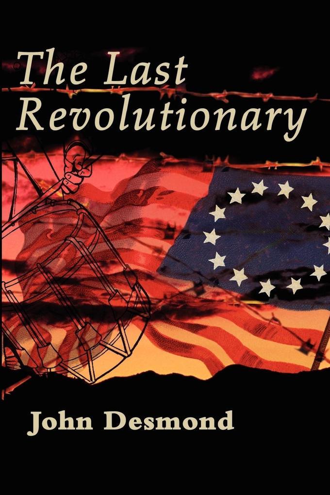 The Last Revolutionary als Taschenbuch