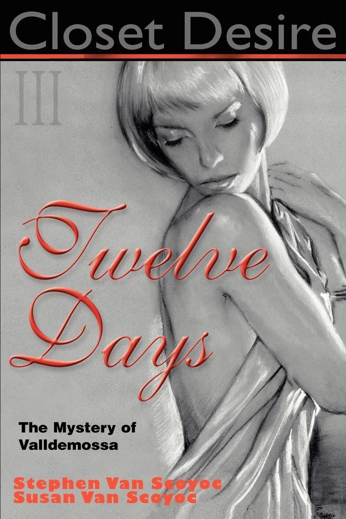 Closet Desire III, Twelve Days als Taschenbuch