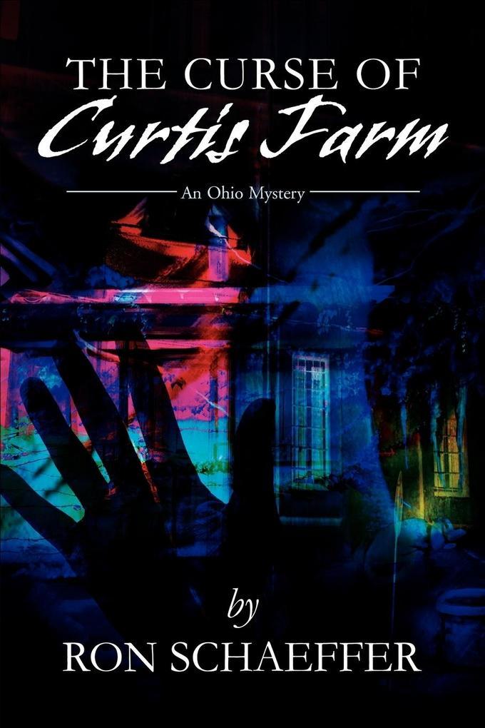 The Curse of Curtis Farm: An Ohio Mystery als Taschenbuch