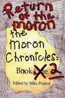 Return of the Moron