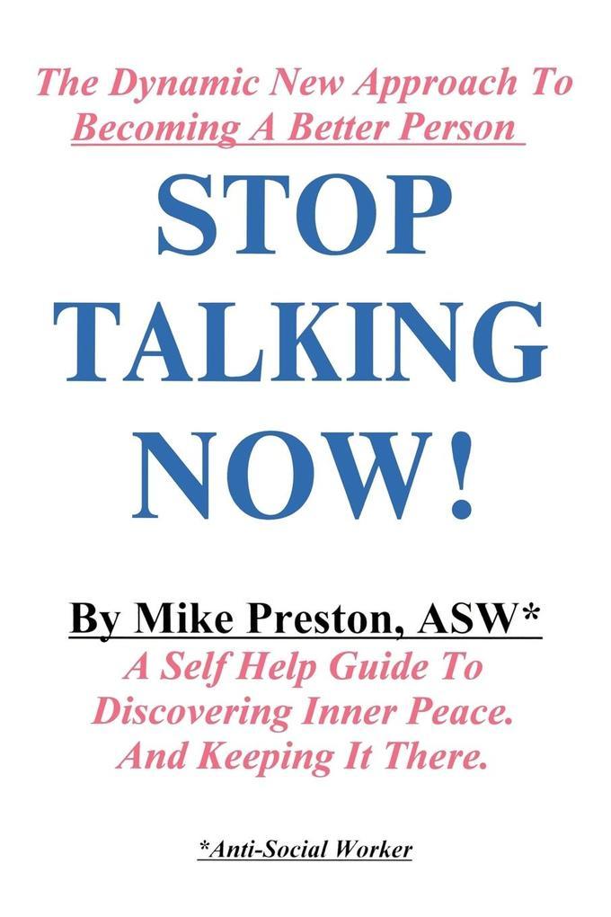 Stop Talking Now! als Taschenbuch