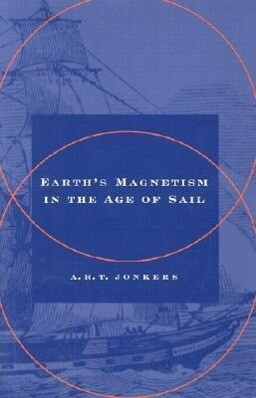 Earth's Magnetism in the Age of Sail als Buch (gebunden)