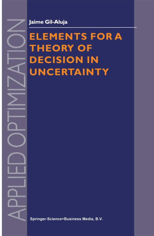 Elements for a Theory of Decision in Uncertainty als Buch (gebunden)