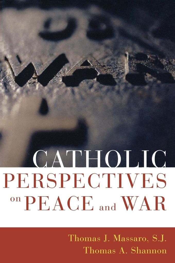 Catholic Perspectives on Peace and War als Taschenbuch