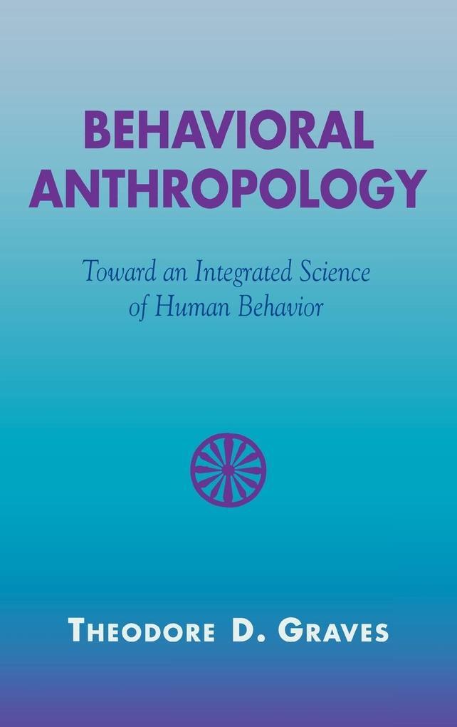 Behavioral Anthropology als Buch (gebunden)
