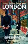 Mystery Reader's Walking Guide: London: Second Edition