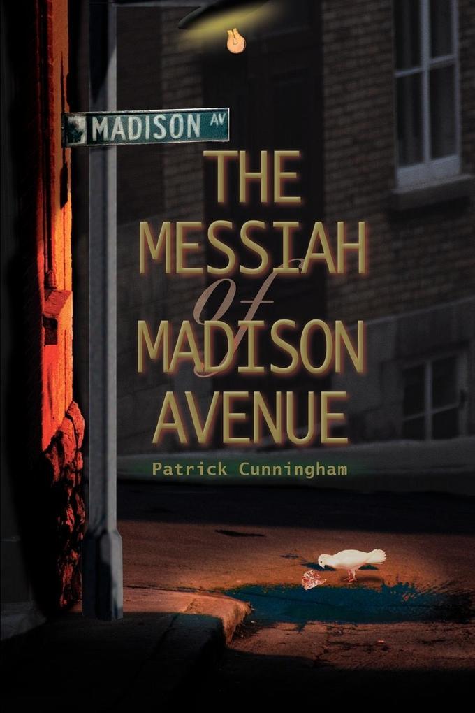 The Messiah of Madison Avenue als Taschenbuch