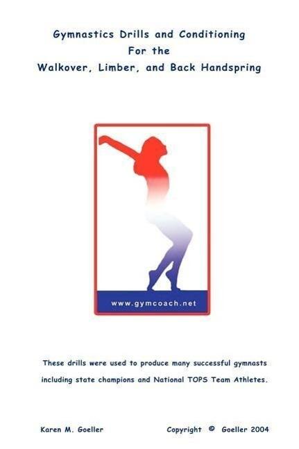 Gymnastics Drills ... Walkover, Limber, Back Handspring als Buch (kartoniert)