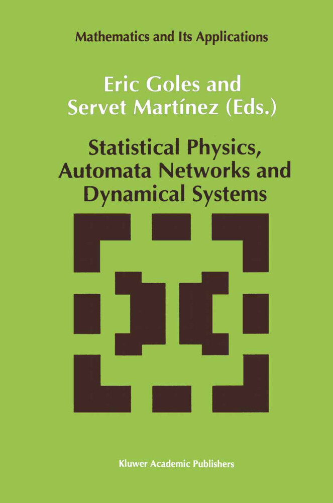 Statistical Physics, Automata Networks and Dynamical Systems als Buch (gebunden)