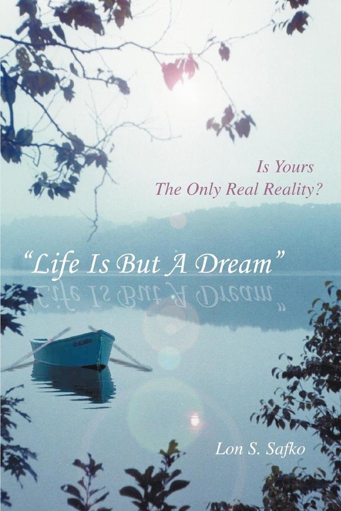 Life Is But a Dream als Taschenbuch