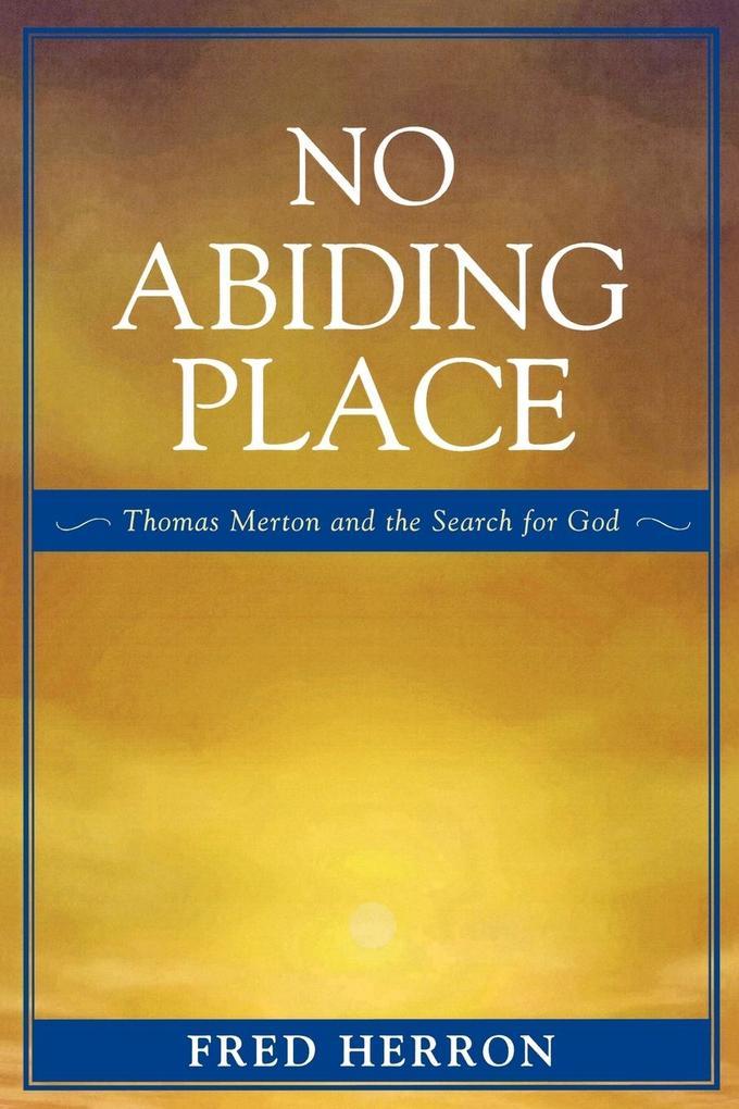 No Abiding Place als Taschenbuch