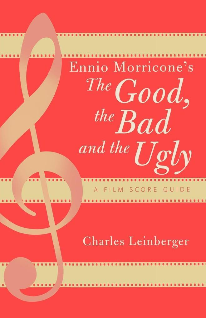 Ennio Morricone's the Good, the Bad and the Ugly als Buch (kartoniert)