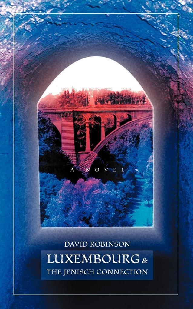 Luxembourg & The Jenisch Connection als Taschenbuch