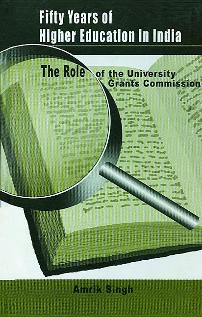 Fifty Years of Higher Education in India: The Role of the University Grants Commission als Buch (gebunden)