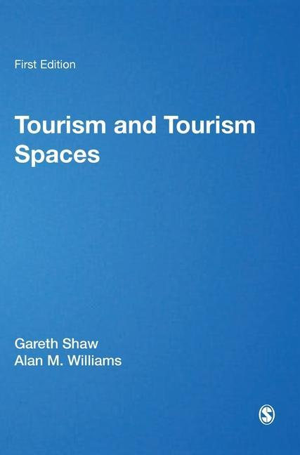 Tourism and Tourism Spaces als Buch (gebunden)