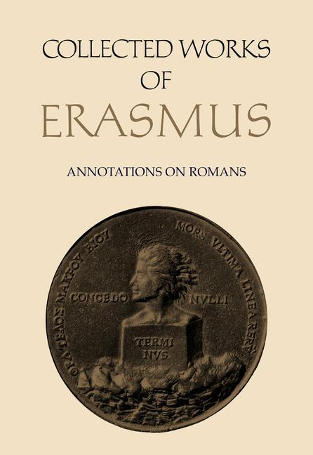 Collected Works of Erasmus: Annotations on Romans, Volume 56 als Buch (gebunden)