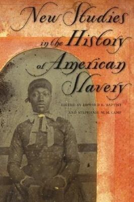 New Studies in the History of American Slavery als Buch (gebunden)