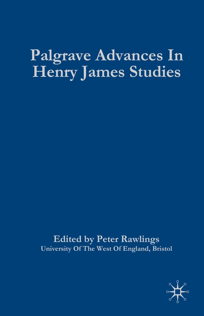Palgrave Advances in Henry James Studies als Buch (gebunden)