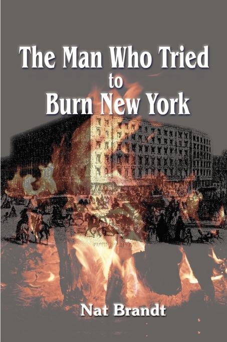 The Man Who Tried to Burn New York als Taschenbuch
