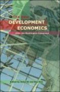 The New Development Economics: Post Washington Consensus Neoliberal Thinking als Buch (gebunden)
