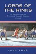 Lords of the Rinks: The Emergence of the National Hockey League, 1875-1936 als Buch (gebunden)