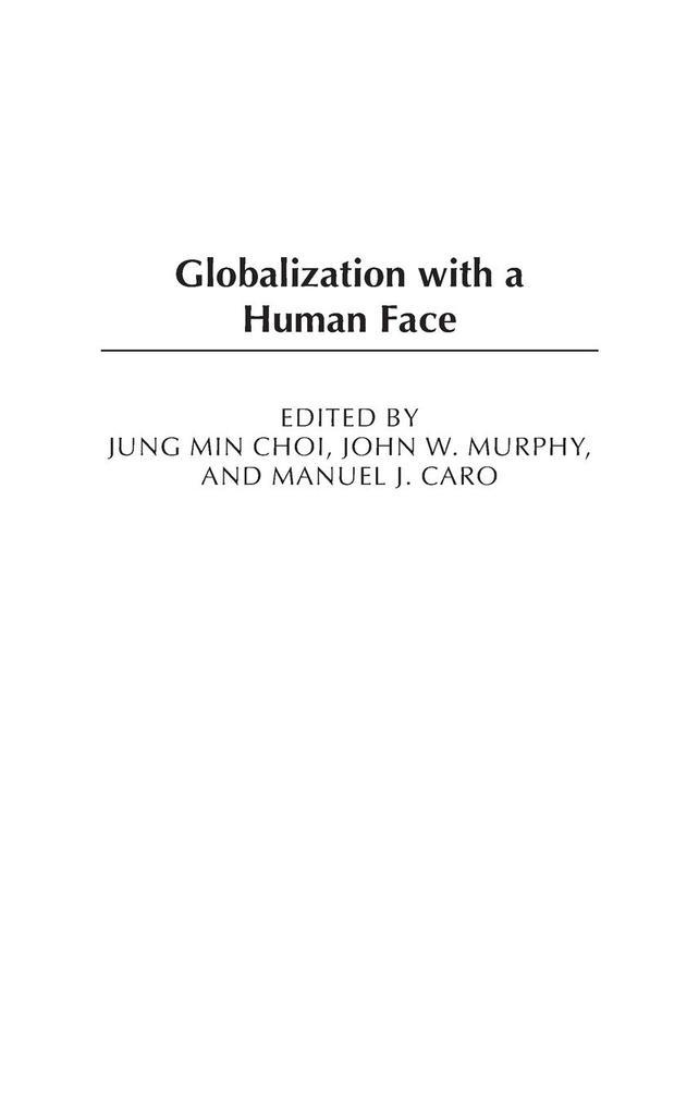 Globalization with a Human Face als Buch (gebunden)
