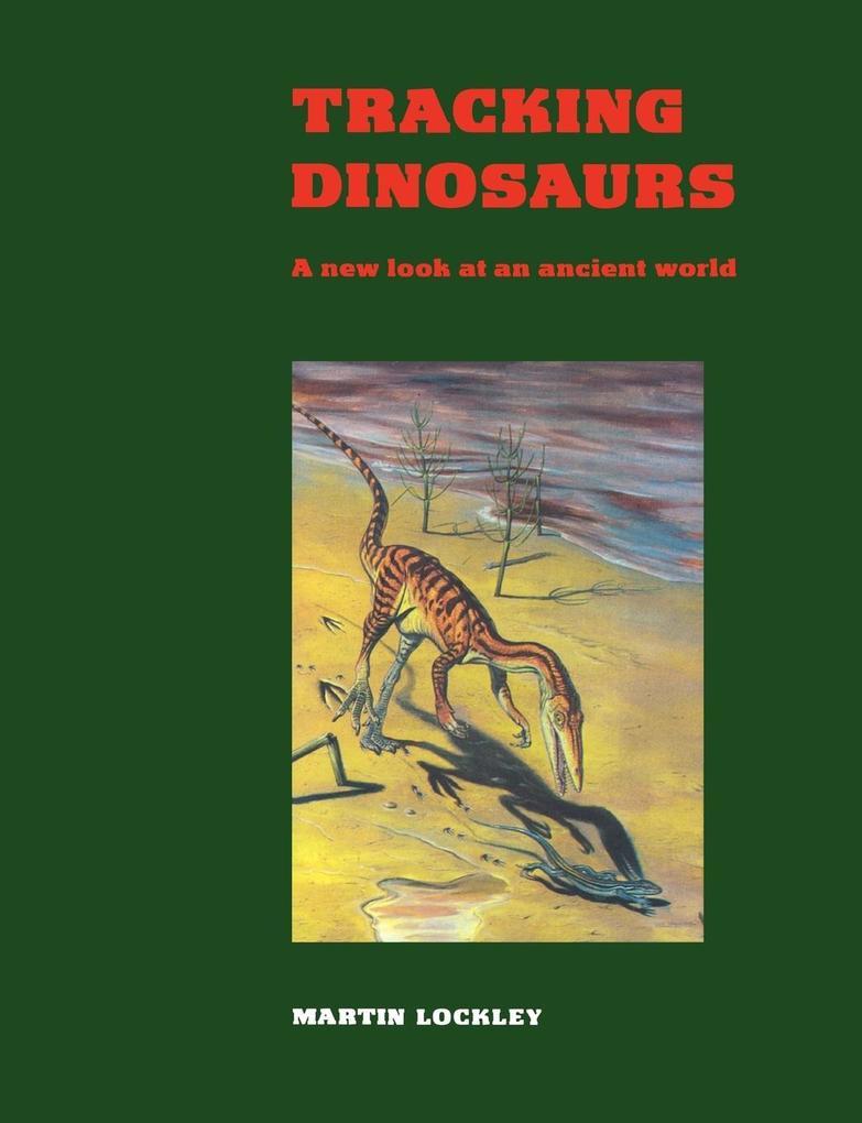 Tracking Dinosaurs als Taschenbuch