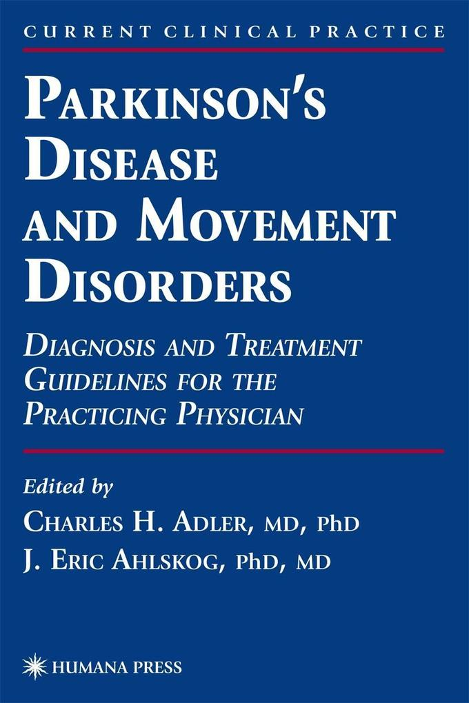 Parkinson's Disease and Movement Disorders: Diagnosis and Treatment Guidelines for the Practicing Physician als Buch (gebunden)