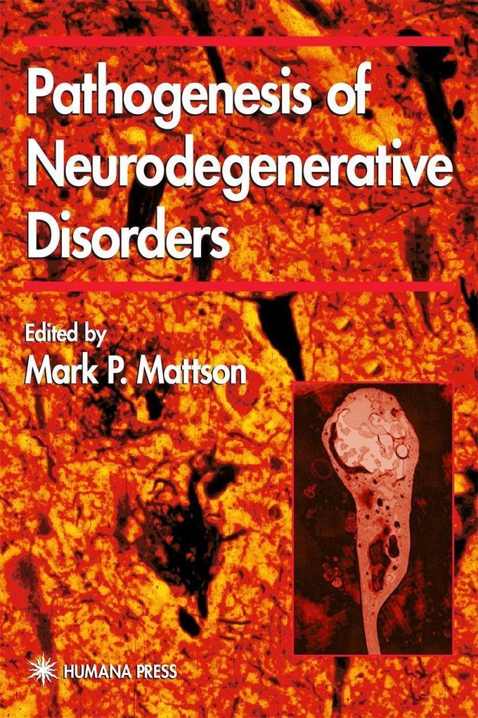 Pathogenesis of Neurodegenerative Disorders als Buch (gebunden)