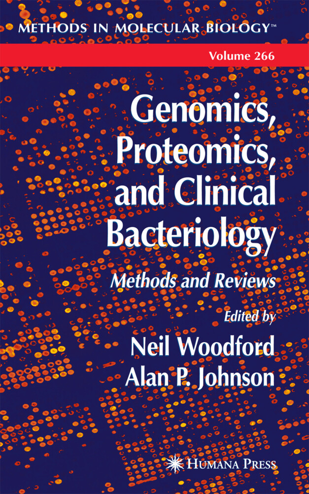 Genomics, Proteomics, and Clinical Bacteriology: Methods and Reviews als Buch (gebunden)