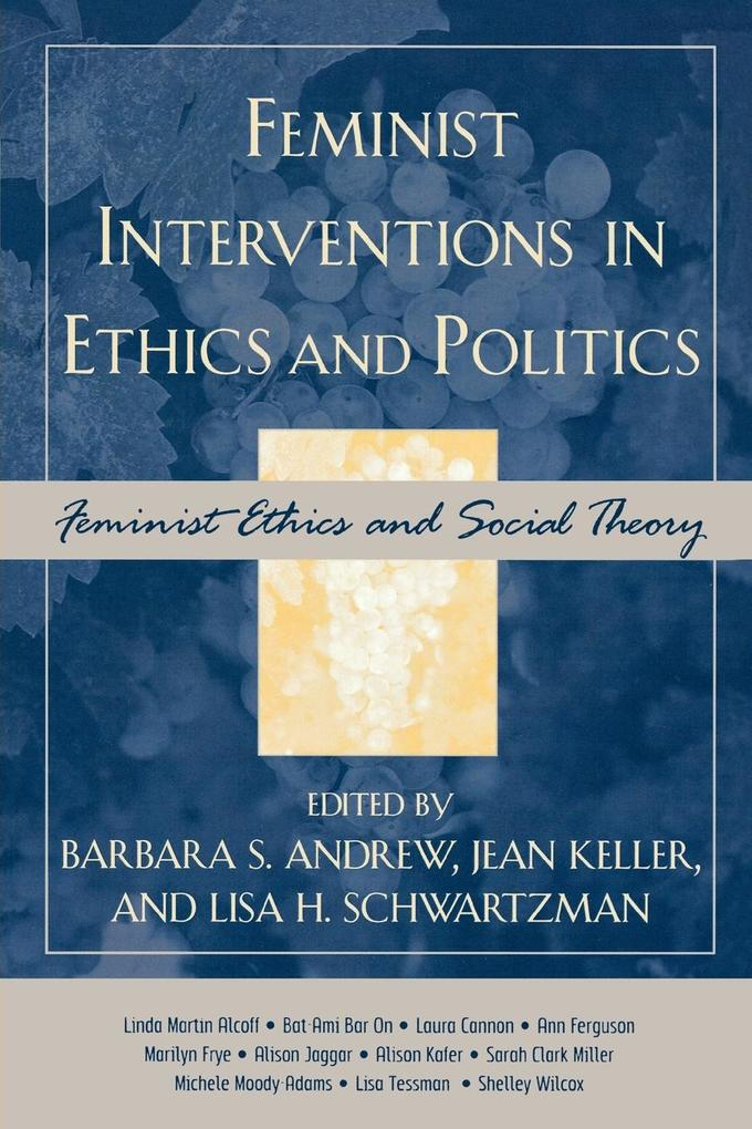 Feminist Interventions in Ethics and Politics als Taschenbuch