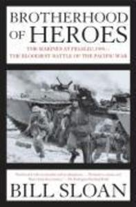 Brotherhood of Heroes: The Marines at Peleliu, 1944--The Bloodiest Battle of the Pacific War als Taschenbuch