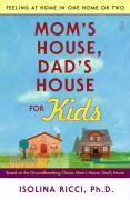 Mom's House, Dad's House for Kids: Feeling at Home in One Home or Two als Taschenbuch