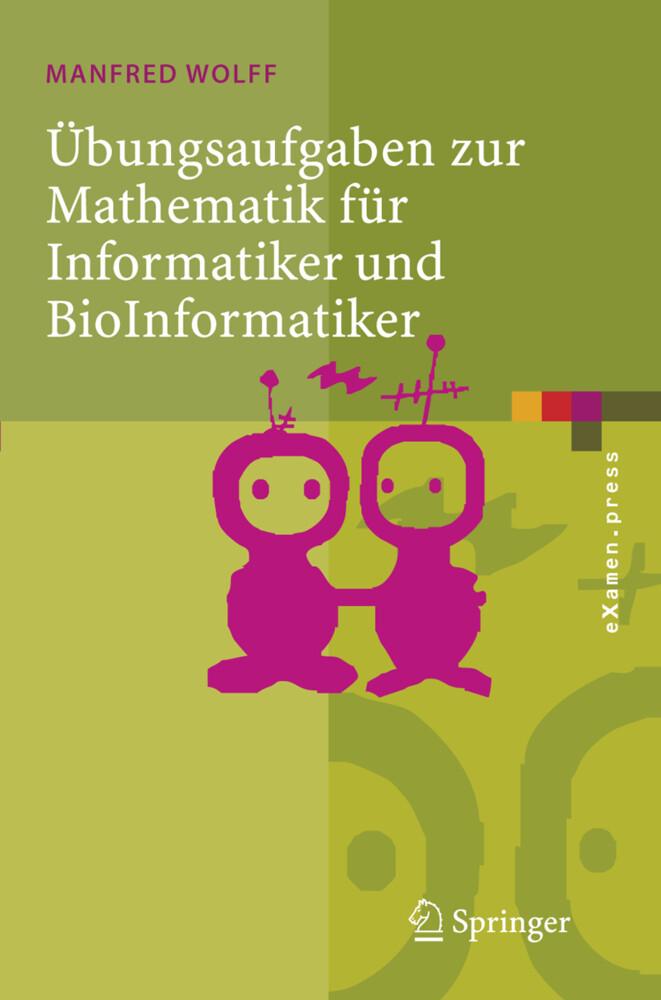 Übungsaufgaben zur Mathematik für Informatiker und BioInformatiker als Buch (kartoniert)