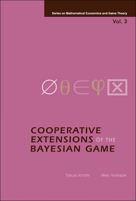 Cooperative Extensions of the Bayesian Game als Buch (gebunden)