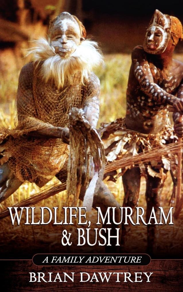 Wildlife, Murram & Bush als Taschenbuch