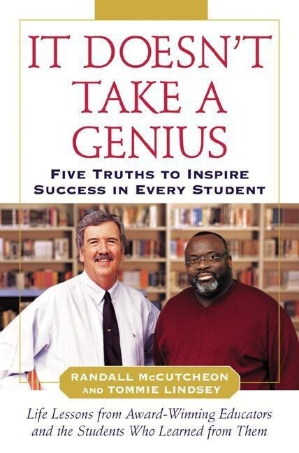 It Doesn't Take a Genius: Five Truths to Inspire Success in Every Student als Buch (gebunden)