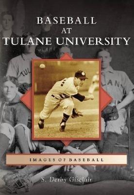 Baseball at Tulane University als Taschenbuch